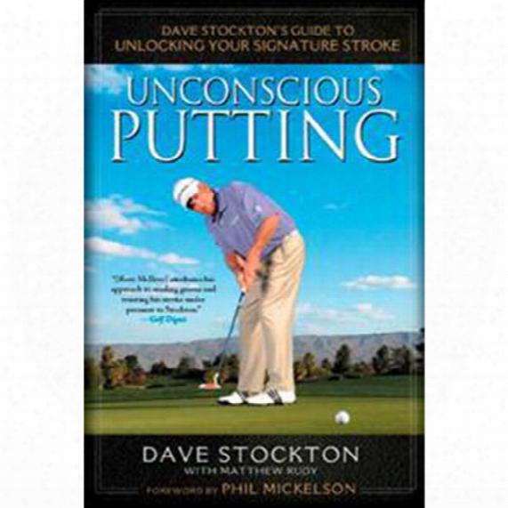 David Stockton's Unconscious Putting