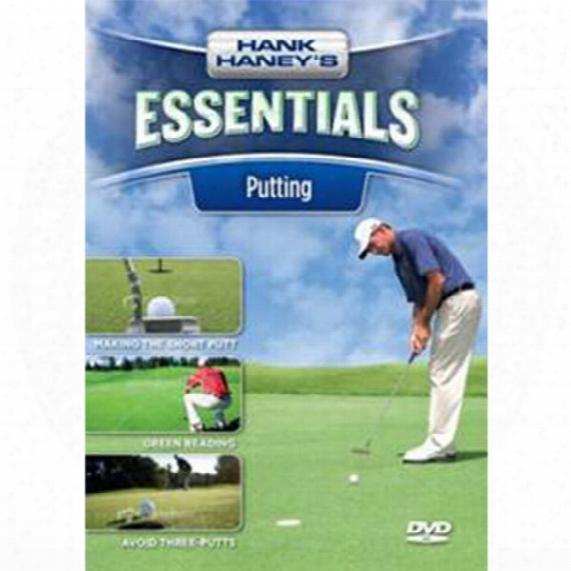 Hank Haney's Essentials: Putting Dvd