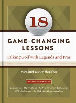 18 Game-changing Lessons: Talking Golf With Legends & Pros