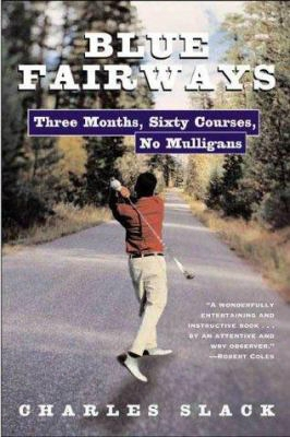 Blue Fairways: A Route 1 Golf Odyssey
