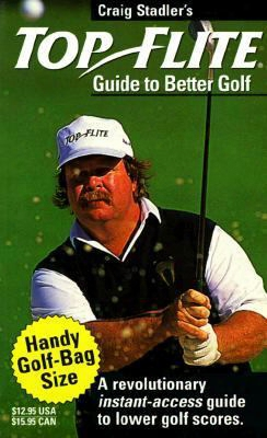 Craig Stadler's Guide To Better Golf