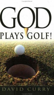 God Plays Golf!