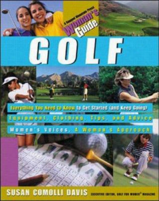 Golf: A Woman's Guide