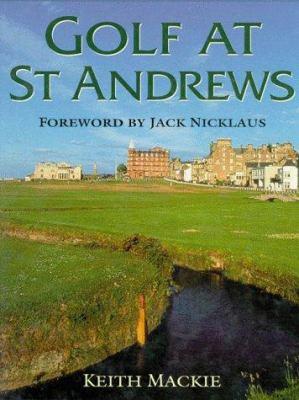 Golf At Saint Andrews