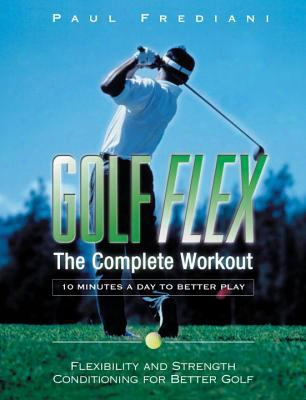 Golf Flex: The Complete Workout [with Dvd]