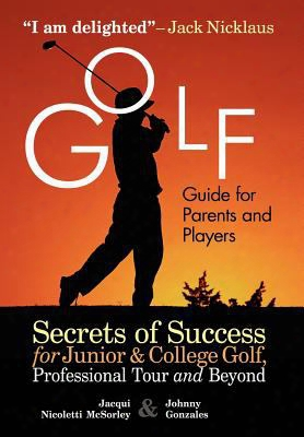 Golf Guide For Parents And Players