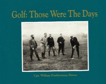 Golf: Those Were The Days