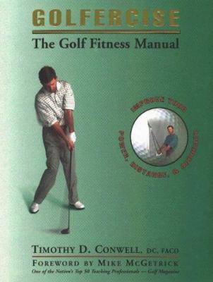 Golfercise: The Golf Fitness Manual