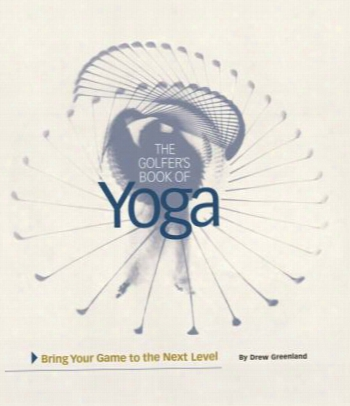 Golfer's Book Of Yoga