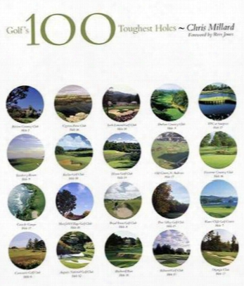 Golf's 100 Toughest Holes