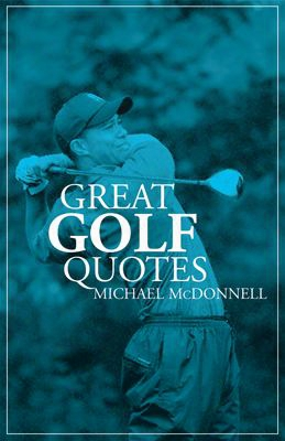 Great Golf Quotes