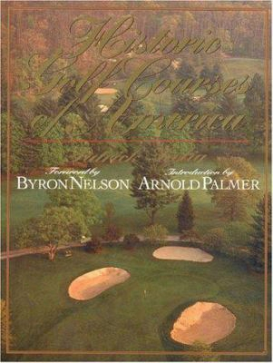 Historic Golf Courses Of America