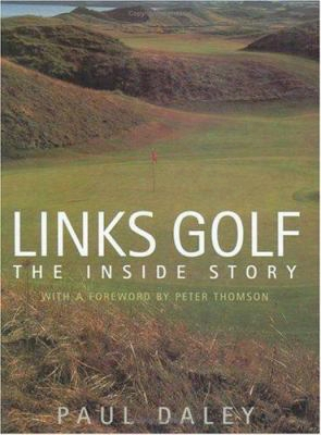 Links Golf: The Inside Story
