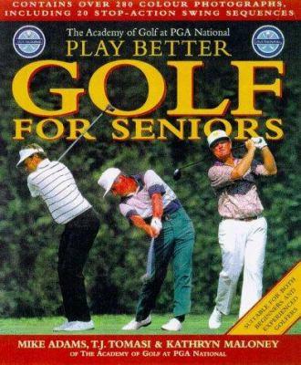 Play Better Golf For Seniors