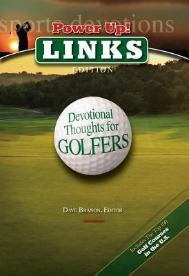 Power Up!: Links Edition: Devotional Thoughts For Golfers