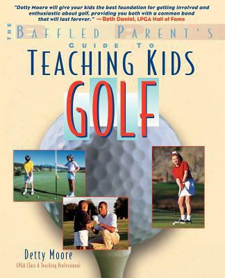 Teaching Kids Golf: A Baffled Parent's Guide