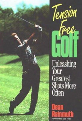 Tension-free Golf: Unleashing Your Greatest Shots More Often