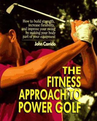 The Fitness Approach Yo Power Golf