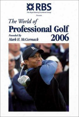 The World Of Professional Golf: Founded By Mark H. Mc Cormack