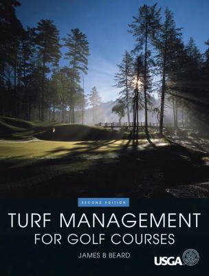 Turf Management For Golf Courses