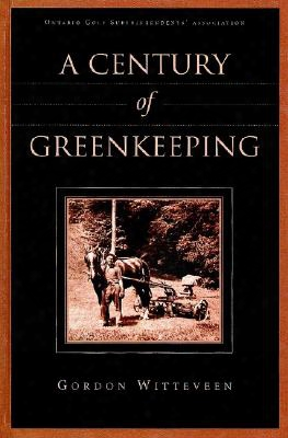 A Century Of Greenkeeping