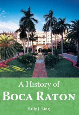 A History Of Boca Raton
