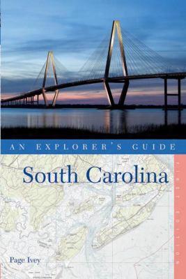An Explorer's Guide South Carolina