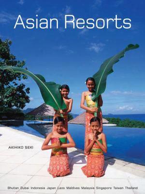 Asian Resorts: Bhutan, Indonesia, Japan, Laos, Maldives, Malaysia, Taiwan, Thailand, Uae