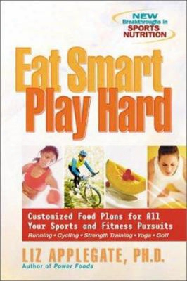 Eat Smart, Play Hard