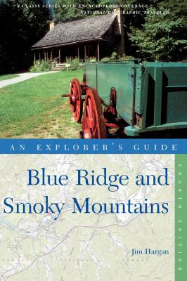 Explorer's Guide Blue Ridge & Smoky Mountains