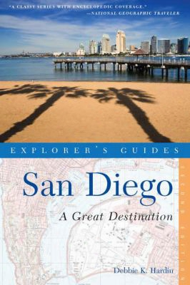 Explorer's Guide San Diego: A Great Destination