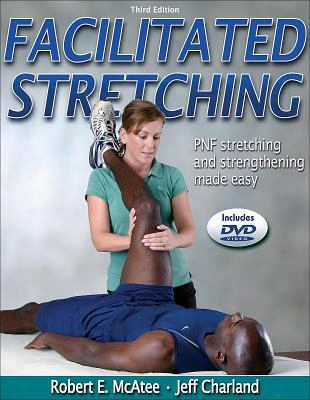 Facilitated Stretching [with Dvd]