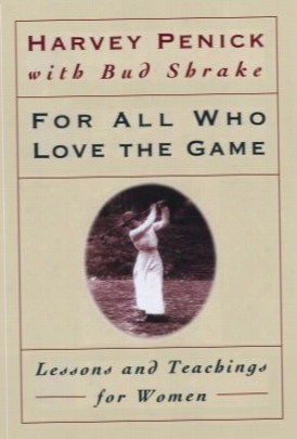 For All Who Love The Game: Lessons An Dteachings For Women
