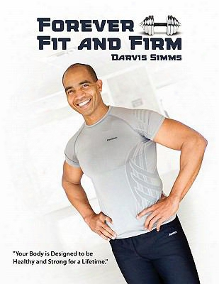 Forever Fit And Firm
