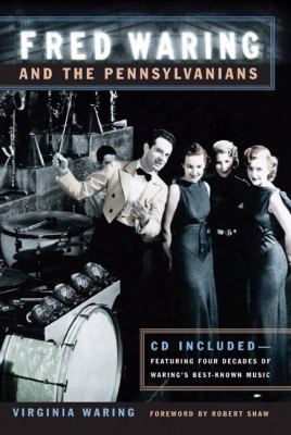Fred Waring And The Pennsylvanians [with Cd]