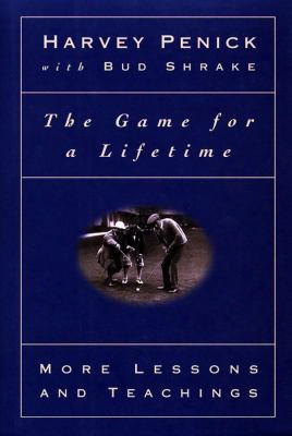 Game For A Lifetime: More Lessons And Teachings