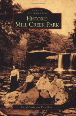 Historic Mill Creek Park