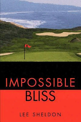 Impossible Bliss