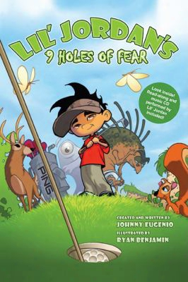 Lil' Jordan's 9 Holes Of Fear [with Cd (audio)]