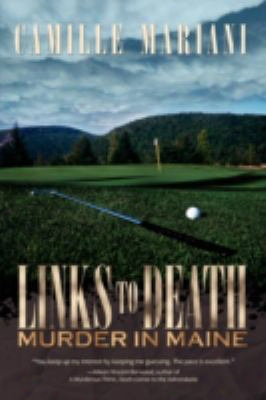 Links To Death: Murder In Maine