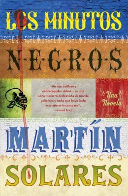 Los Minutos Negros = The Dark Minutes