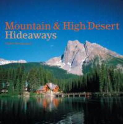 Mountain & High Desert Hideaways