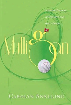 Mulligan: A Second Chance At True Love