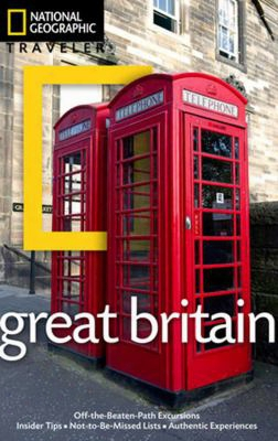 National Geographic Traveler: Great Britain, 3rd Edition