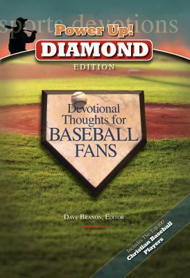 Power Up!: Diamond Edition: Devotional Thoughts For Baseball Fans
