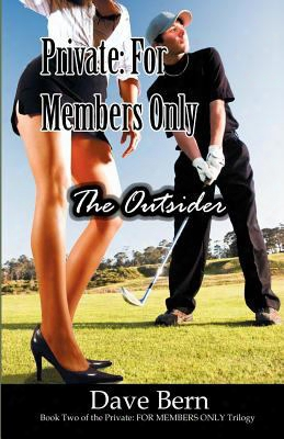 Private: For Members Only: The Outsider