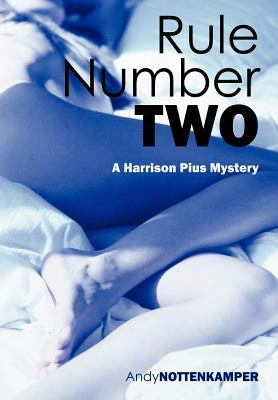 Rule Number Two: A Harrison Pius Mystery