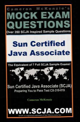 Scja Sun Certified Java Associate Exam Questions Guide By Cameron Mckenzie Passing Exam Cx-310-019