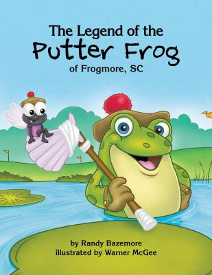 The Legend Of The Putter Frog