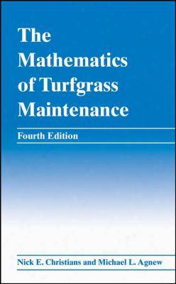 The Mathematics Of Turfgrass Maintenance